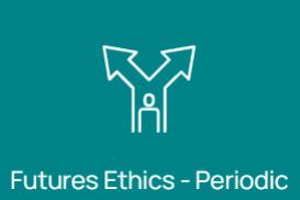 Periodic (Institutional) Futures Ethics 21.0